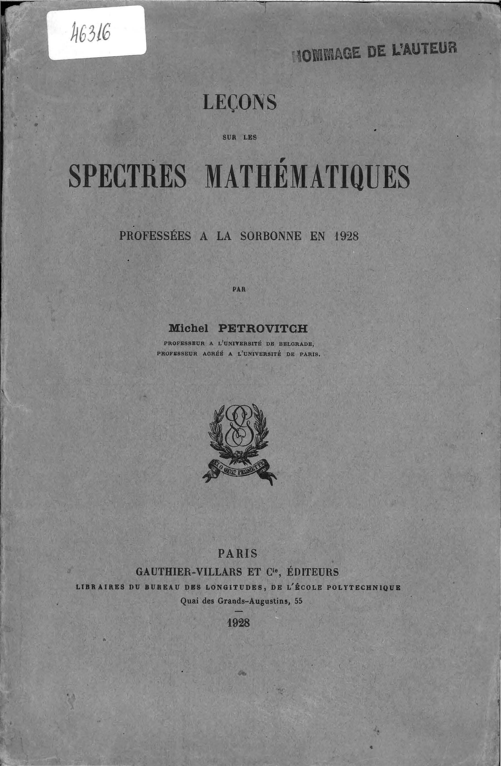 Lectures in spectral theory Petrović gave at the Sorbonne 1928. (Library of SASA, 46316)
